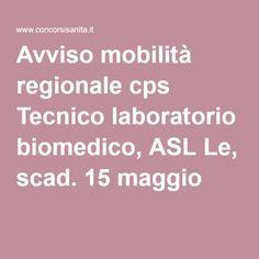 Avviso mobilità regionale cps Tecnico laboratorio biomedico, ASL Le, scad. 15 maggio