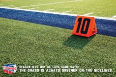 Reason #75 why we love game days: THE GRASS IS ALWAYS GREENER ON THE SIDELINES.
