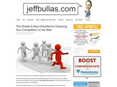 Jeffbullas's Blog -  The Simple 6 Step Checklist for Analyzing Your Competition on the Web Read more at http://www.jeffbullas.com/2014/08/15/the-simple-6-step-checklist-for-analyzing-your-competition-on-the-web/#PuoZIw1wSMGTgLBf.99
