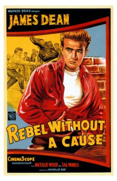 1950's poster: Rebel Without a Cause staring James Dean and Natalie Wood.