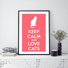 Excited to share the latest addition to my #etsy shop: Keep calm and love cats Print, Cat Prints, Cat Lovers Gift, Cat Wall Art Instant Download, Pink Prints, Girl Last Minute Gift, Cat Quote http://etsy.me/2iJr6Pd #art #print #digital #pink #birthday #white #keepcalm #cat #catlo