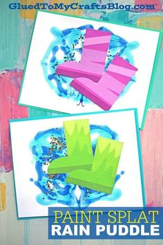 Paint Splat Rain Puddle - Kid Craft - Free Rain Boots Printable Included To Get You Started - Spring Themed DIY for Kids April Preschool, Preschool Weather, Weather Crafts, Preschool Art Projects, Daycare Crafts, Preschool Crafts, Kids Crafts, Preschool Summer Crafts, Painting Crafts For Kids