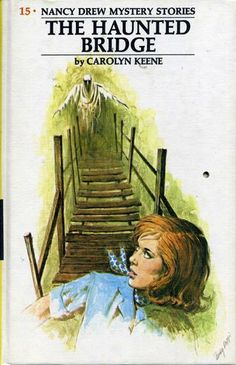 Retro - This is where my love for reading really started - Nancy Drew The Haunted Bridge. I read them all!!