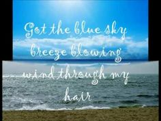 No copyright intended. Its a great song for summer. Beach Song Lyrics, Beach Songs, Country Song Lyrics, Country Songs, Summer Tunes, Zac Brown Band, Music Is My Escape, Jimmy Buffett, Soundtrack To My Life
