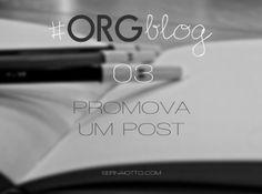 ORGblog #03: Promova um post