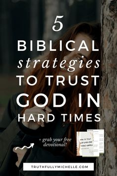 How to Trust God When Bad Things Happen | Truthfully, Michelle