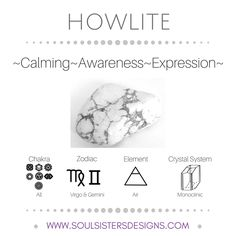 Metaphysical Healing Properties of Howlite, including associated Chakra, Zodiac and Element, along with Crystal System/Lattice to assist you in setting up a Crystal Grid. Go to https:/soulsistersdesigns.com to learn more!