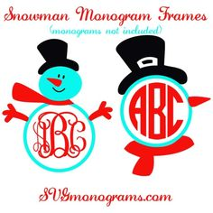 Snowman Frames for Monograms