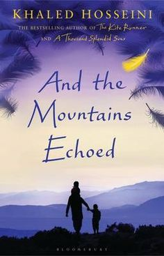 #DailyBlogFind  - Khaled Hosseini || And The Mountains Echoed Review
