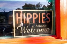 Hippies always welcome