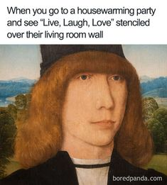 36 ideas for funny pictures hilarious art history Art History Memes, Funny History, Nasa History, Medieval Memes, Classical Art Memes, Blonde Jokes, Super Funny Memes, Hilarious Memes, Old Memes