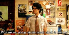 Story of my life...    The IT Crowd