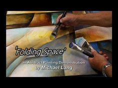 'Folding Space'Abstract Art Modern Contemporary Painting Mix Lang How to DEMO - YouTube