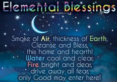 Elemental Protection of Home asking from the Elements to Cleanse and Protect your home! JOIN OUR SCHOOL OF WITCHCRAFT…