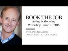 Book the Job: Acting & Modeling Workshop with Aaron Marcus Chris Brogan, Law And Order, House Of Cards, Actor Model, Acting, Workshop, Author, How To Get, Quotes