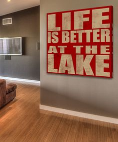 This 'Life Is Better at the Lake' Wrapped Canvas by Marmont Hill is perfect! #zulilyfinds