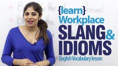 Workplace idioms & slang words - Advance English lesson -           Learn and improve your English language with our FREE Classes. Call Karen Luceti  410-443-1163  or email kluceti@chesapeake.edu to register for classes.  Eastern Shore of Maryland.  Chesapeake College Adult Education Program. www.chesapeake.edu/esl.