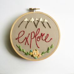 Explore, Hand Embroidery, Hoop Art, Home Decor, Outdoors, Mountains by FrancesBluebird on Etsy https://www.etsy.com/listing/242319661/explore-hand-embroidery-hoop-art-home