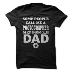 DAD PHOTOGRAPHER T Shirt, Hoodie, Sweatshirt