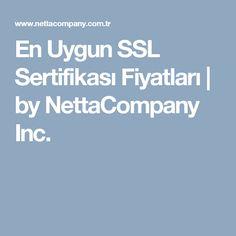 En Uygun SSL Sertifikası Fiyatları | by NettaCompany Inc.