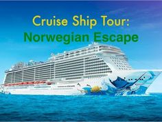 Norwegian Escape Cruise Ship Tour - Bing video