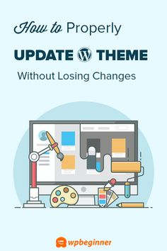 Updating a WordPress theme overwrites all your customization. Learn how to update a WordPress theme without losing customization. Business Web Design, Ecommerce Web Design, Web Design Agency, Web Design Services, Web Design Company, Minimalist Web Design, Flat Web Design, Creative Web Design, Mobile Web Design