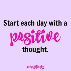 What positive thoughts have you had this morning??  Motivational quote