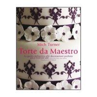 Libri Libro Per Cake Designer – Torte Da Maestro € 49,00
