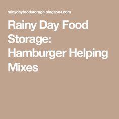 Rainy Day Food Storage: Hamburger Helping Mixes