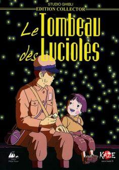 """LE TOMBEAU DES LUCIOLES (1988), réalisé par Isao Takahata et basé sur la nouvelle """"La Tombe des lucioles"""" de Nosaka Akiyuki / GRAVE OF THE FIREFLIES (1988), directed by Isao Takahata and based on the Nosaka Akiyuki novella of the same title"""