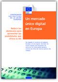 Un mercado único digital en Europa : reducir los obstáculos para aprovechar las posibilidades que ofrece la red https://alejandria.um.es/cgi-bin/abnetcl?ACC=DOSEARCH&xsqf99=679000