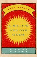 A million and one gods : the persistence of polytheism / Page duBois