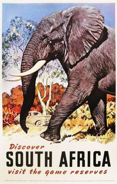 Vintage Poster Vintage Travel Poster South Africa - The Travel Tester vintage travel poster collection. It's time to get nostalgic with this week's retro destination: Vintage Travel Posters South Africa South Africa Wildlife, South Africa Safari, Party Vintage, Vintage Travel Wedding, Vintage Elephant, Retro Poster, African Elephant, Vintage Travel Posters, Africa Travel