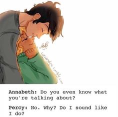 Die besten Percy Jackson Sprüche For all Percy Jackson and heroes of the Olymp fans. Have fun reading … … Percy Jackson Annabeth Chase, Percy Jackson Film, Percy Jackson Characters, Percy Jackson Ships, Percy And Annabeth, Percy Jackson Memes, Percy Jackson Fandom, Percy Jackson Couples, Percy Jackson Fan Art Funny