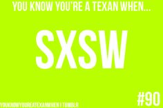 South by SouthWest!
