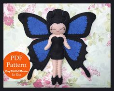 A personal favorite from my Etsy shop https://www.etsy.com/listing/544743080/felt-doll-pattern-black-butterfly-pdf