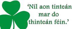 There's no place like home! #IrishWisdom