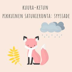 Kuura-ketun pieni satuhieronta: Syyssade Finnish Language, Early Childhood Education, Speech Therapy, Winnie The Pooh, Snoopy, Seasons, Activities, School, Handmade