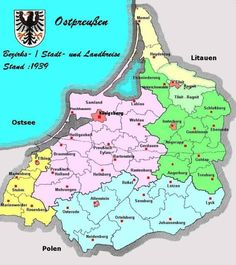 Administrative map of East Prussia, Germany, European History, World History, Family History, Germany And Prussia, Alternate History, City Maps, Baltic Sea, Historical Maps, Cartography