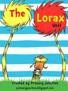 The Lorax Unit - a complete unit for Dr. Seuss' The Lorax.  Also includes a unit for Earth Day.