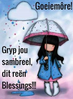 Goeiemôre Proverbs Quotes, Faith Quotes, Words Quotes, Good Morning Wishes, Day Wishes, Cute Quotes, Funny Quotes, Baie Dankie, Lekker Dag