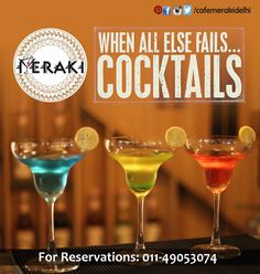 #Cool and #breezy flavoured #cocktails only at Cafe Meraki #ItLovesYouBack#feelthedifference For reservation ring on 011-49053074
