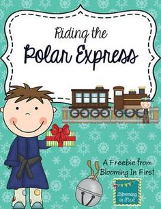 Polar Express Freebie. She also had the super cute idea to get bells and ribbon, make a necklace for each student, put them in a box in the freezer, then have someone deliver the cold box to the room, and open the gift from Santa.