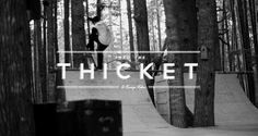 Into the Thicket chronicles the journey of a few skateboarders' treck into the forests of Vancouver Island to skate a ramp constructed using the surrounding environment and few other materials.  Full length video coming soon.  Featuring: Chris Haslam Todd Myers Mat Howell  Music: Woodsman - Benny Shuetze & Ben Gulliver