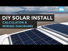 Solar calculator for RV or camper van conversions. DIY wiring diagrams for kits. Product list and cost of components.
