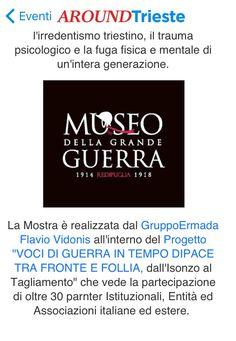 Trieste Scarica l'App Aroundtrieste e Vivi la città!!..Castello di Duino-FOLLIE, SCAPPARE DALLA GUERRA RINCORRERE LA GUERRA..mostra sulle grande guerra