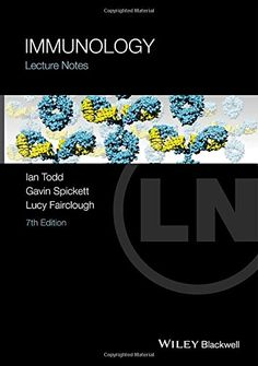 Immunology : Lecture notes / Ian Todd, Gavin Spickett, Lucy Fairclough