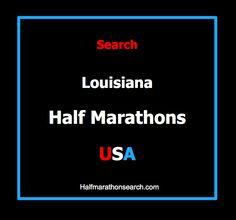 www.halfmarathonsearch.com/#!half-marathons-louisiana/c47b  LOUISIANA HALF MARATHONS - Louisiana half marathon calendar - Louisiana half marathon schedule - half marathons in Louisiana - half marathons in New Orleans - half marathons in Baton Rouge