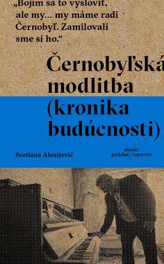 26. apríla 1986 o 1:24 zaznela v černobyľskej jadrovej elektrárni séria výbuchov. Bol to začiatok najväčšej jadrovej nehody 20. storočia. Černobyľská katastrofa sa stala jednou z najsilnejších tém, ktorú vo svojej tvorbe spracovala laureátka… Books, Movies, Movie Posters, Libros, Films, Book, Film Poster, Cinema, Movie