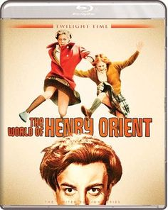 The World of Henry Orient - Blu-Ray (Twilight Time Ltd. Region A) Release Date: Now Available (Screen Archives Entertainment U.S.)